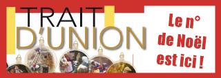 Le n° de Noël du journal paroissialTrait d'Union est téléchargeable ici